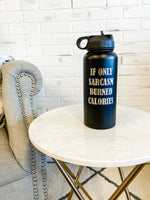 32oz Stainless Steel Water Bottle : Sarcasm