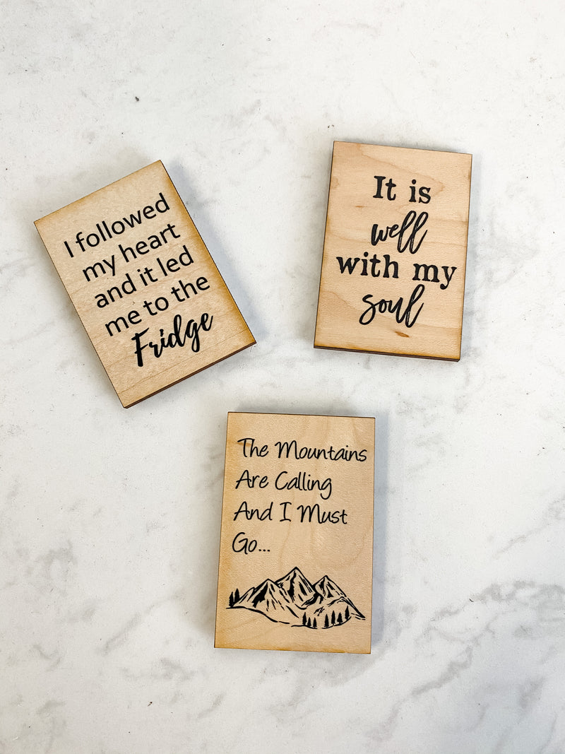 Wooden Magnet Sayings