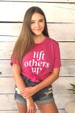 Lift Others Up Graphic Tee : Raspberry