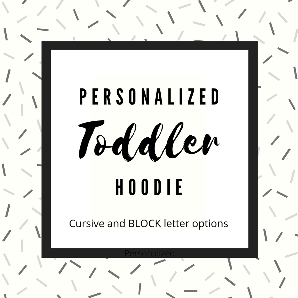 Personalized Toddler Hoodie - andoveco