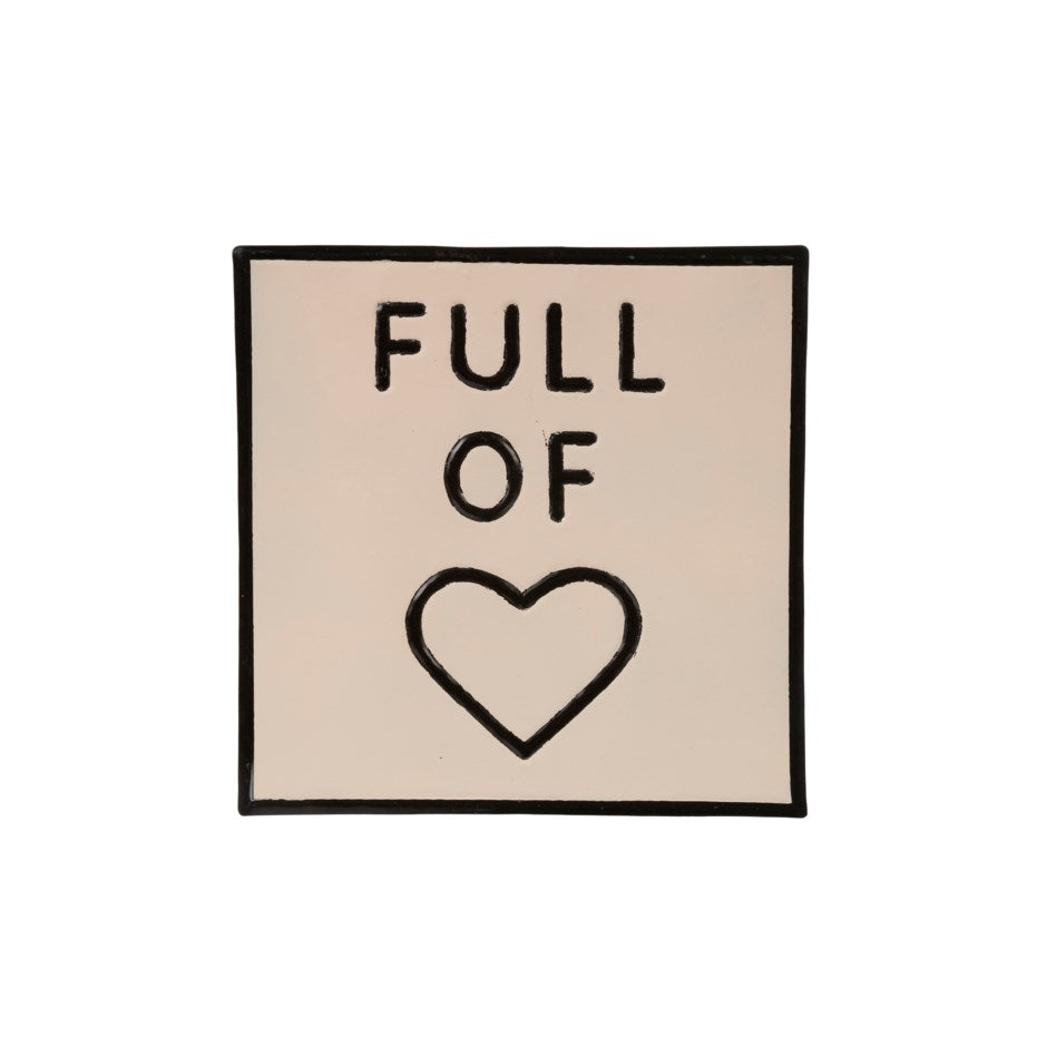 Full of Heart Sign - andoveco