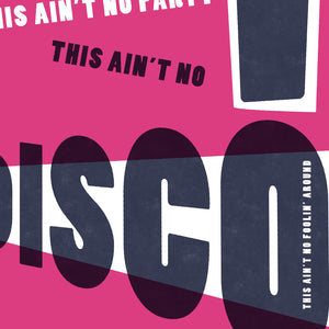 This Ain't No Disco - Detail