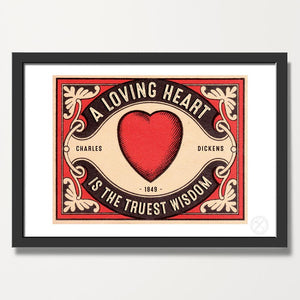 A Loving heart Dickens art print