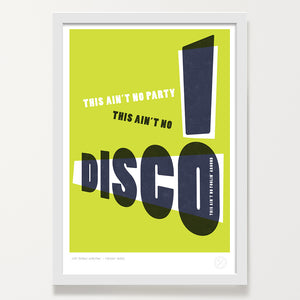 This Ain't No Disco - Lime - White frame