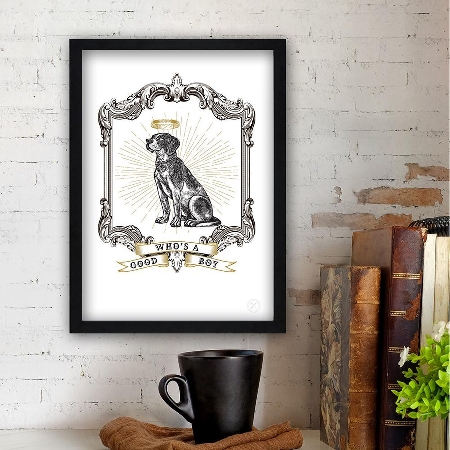 Who's a Good Boy art print
