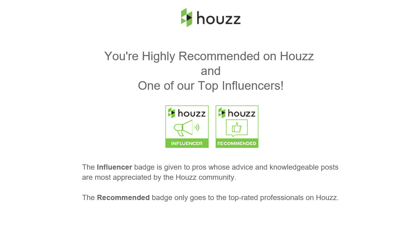 Houzz rates Signarture Highly Recommended and a Top Influencer