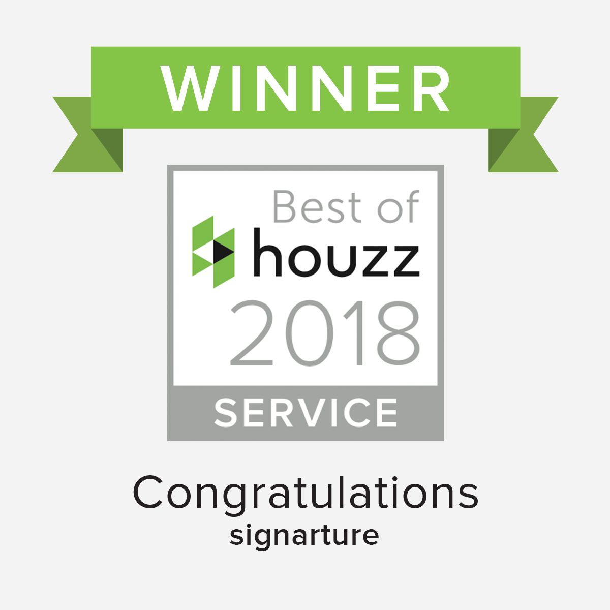Congratulations Signarture - Best of Houzz 201 Award Winner