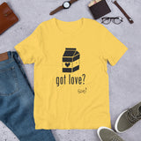 Got Love? Unisex T-Shirt