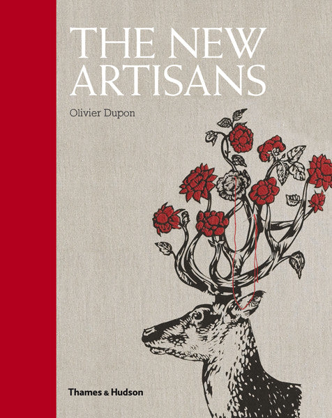 The New Artisans af Olivier Dupon