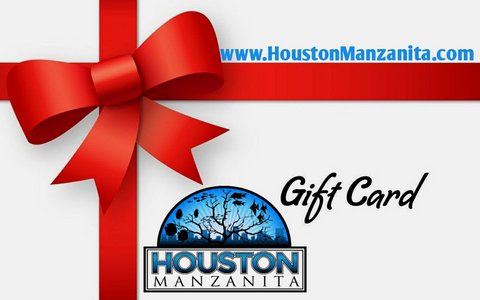Houston Manzanita Gift Card