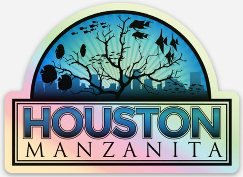 Houston Manzanita Aquarium Sticker #4 Hologram