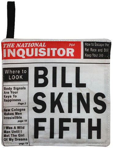 Bill Skins Fifth Pot Holder