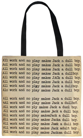 Dull Boy Tote Bag