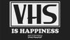VHS Is Happiness Label