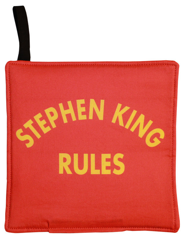 Stephen King Rules Pot Holder
