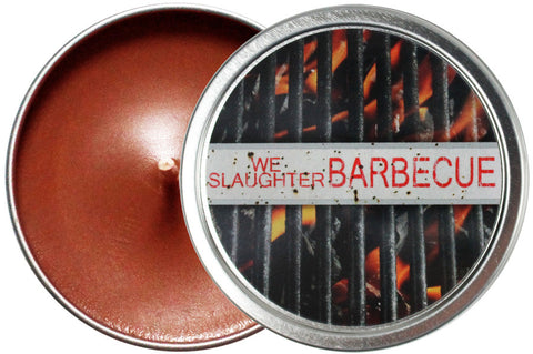 We Slaughter Barbecue Candle Tin