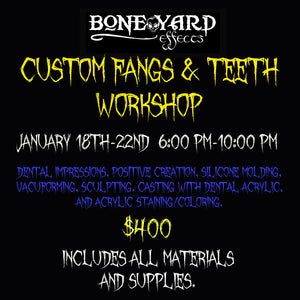Custom Fangs & Teeth Workshop