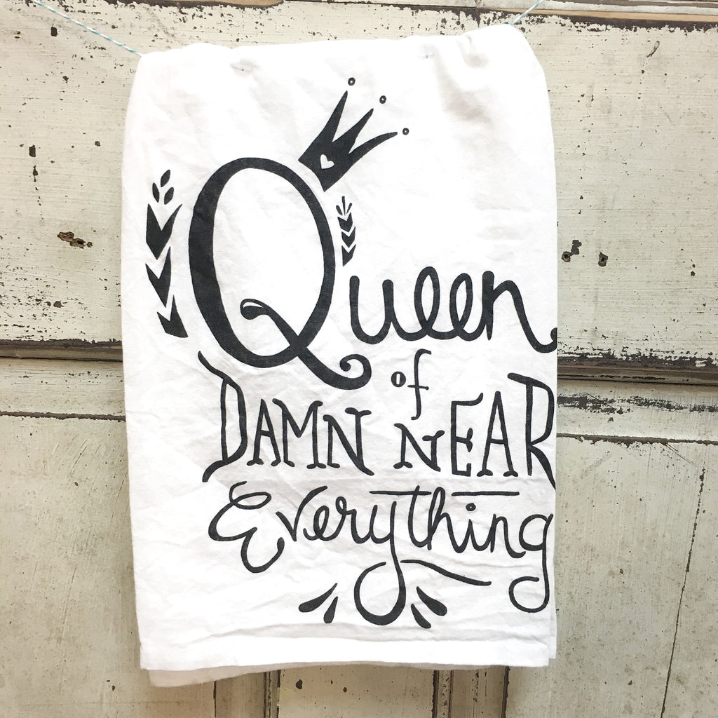 Queen of Damn Near Everything Towel