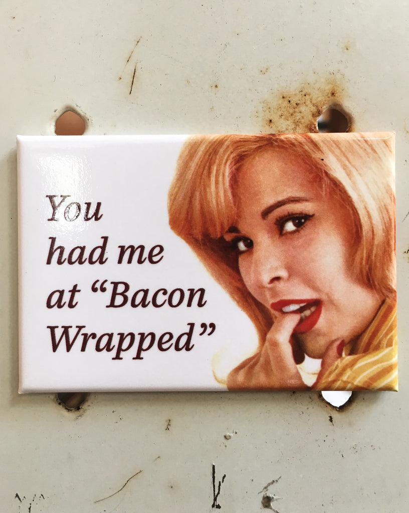 Bacon Wrapped Magnet