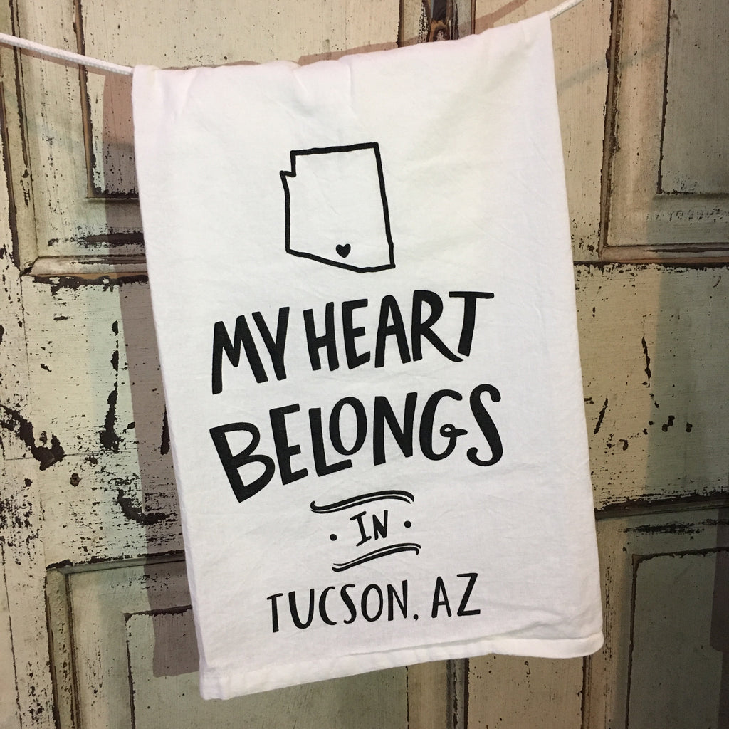 My Heart Belongs in Tucson Arizona Tea Towel