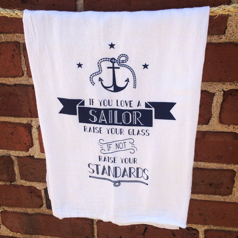If You Love A Sailor Towel