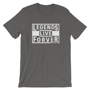 Legends Live Forever - Amaculent Apparel - T Shirt - Multiple Colors - Amaculent Apparel
