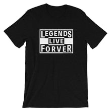 Load image into Gallery viewer, Legends Live Forever - Amaculent Apparel - T Shirt - Multiple Colors - Amaculent Apparel