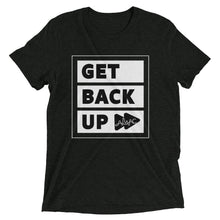 Load image into Gallery viewer, Get Back Up - Triblend T-Shirt - Amaculent Apparel