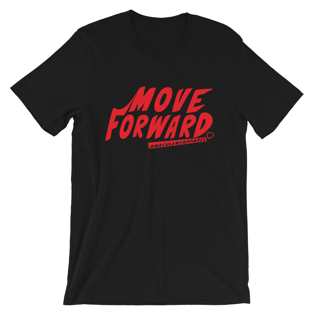 Move Forward Black w/ red print T Shirt Design - Amaculent Apparel - Amaculent Apparel