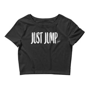 Just Jump Words WHT Crop Top - Amaculent Apparel