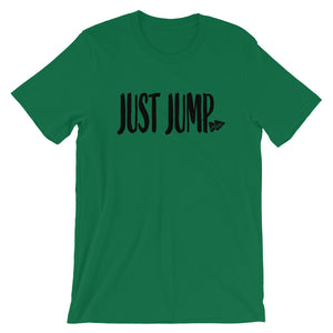 Just Jump Words BLK T Shirt - Multiple Colors - Amaculent Apparel