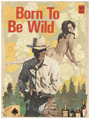 Born to be Wild by Jake Bryer