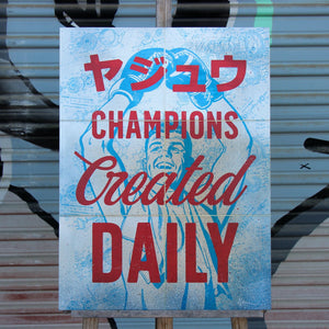 Champions Created Daily- Beast Syndicate - 18x24""