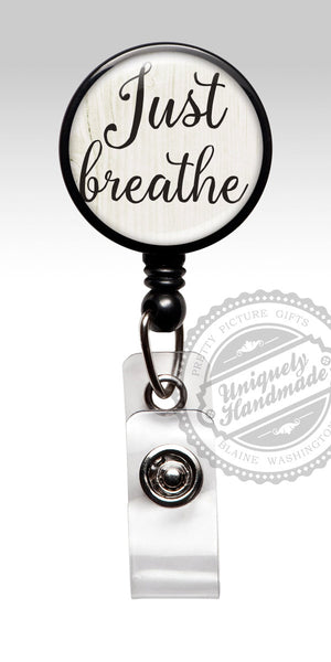 Just Breathe Nurse Badge Holder - Cute Retractable Badge Holder for Obgyn 511