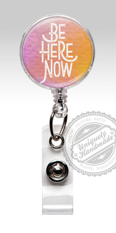 Be Here Now Nurse Badge Holder - Cute Retractable Badge Holder in Pink and Orange 510