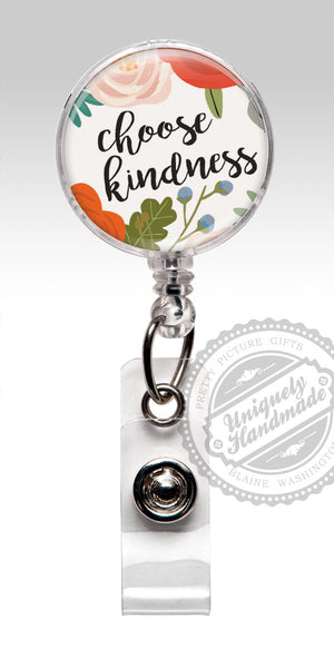 Inspirational Quote Retractable Badge Holder - Choose Kindness Badge Clip 525
