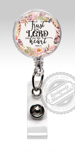 Trust in the Lord with all your Heart Badge Reel - Religious Badge Holder Bible Verse Christian gift 540