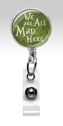 Alice in Wonderland Retractable ID Badge Holder - Green We are all Mad Here 114