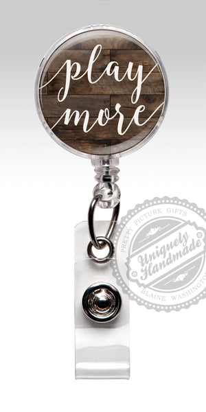 Play More Badge Reel - Brown Wood Stethoscope ID Tag, Nursing Student Gift 471