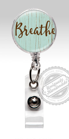 Badge Reel Breathe - OB GYN Breathe Badge Rn Id Badge Stethoscope ID Tag 465