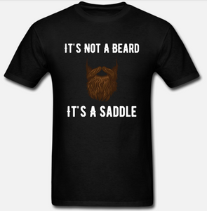 It's Not A Beard It's A Saddle