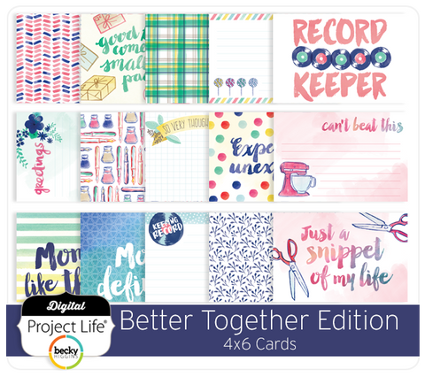 Better Together Edition 4x6 Cards