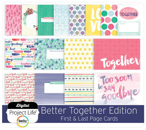 Better Together Edition First & Last Page Cards