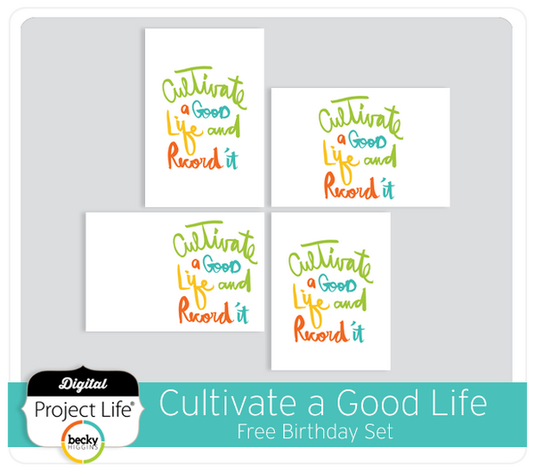 Cultivate a Good Life Free Birthday Set