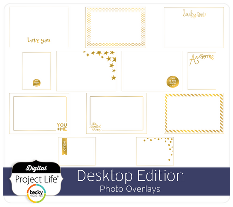 Desktop Edition Photo Overlays