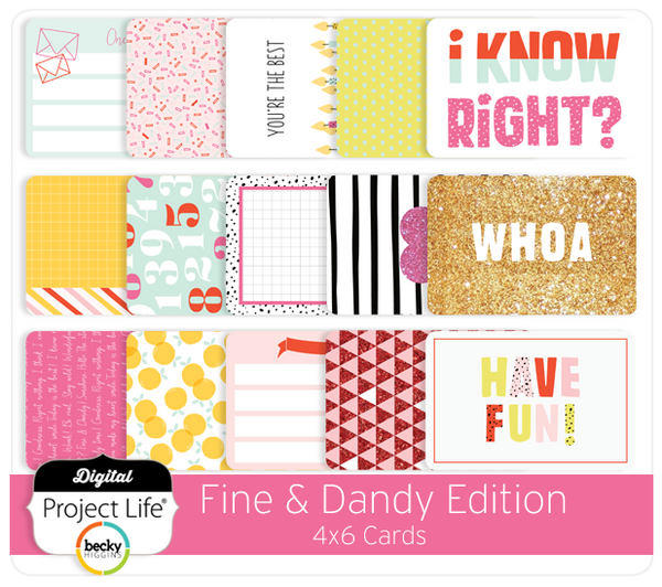 Fine & Dandy Edition 4x6 Cards
