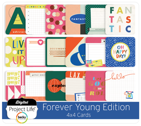 Forever Young Edition 4x4 Cards