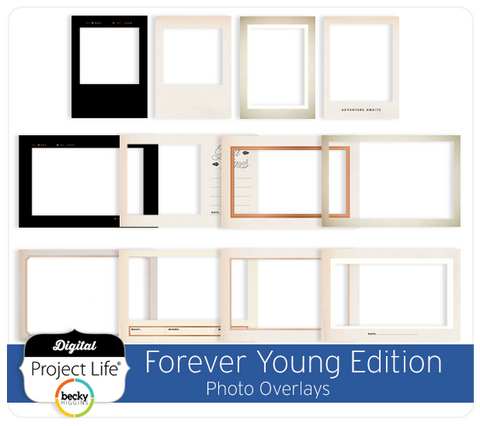 Forever Young Edition Photo Overlays