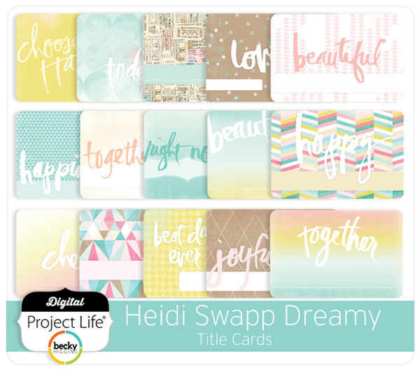 Heidi Swapp Dreamy Edition Title Cards