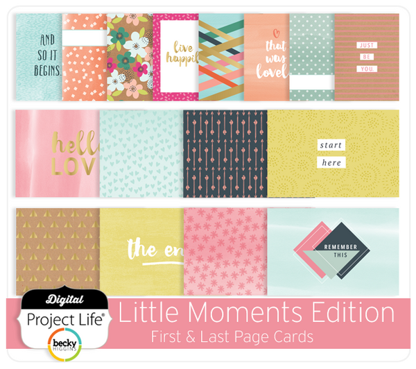 Little Moments Edition First & Last Page Cards